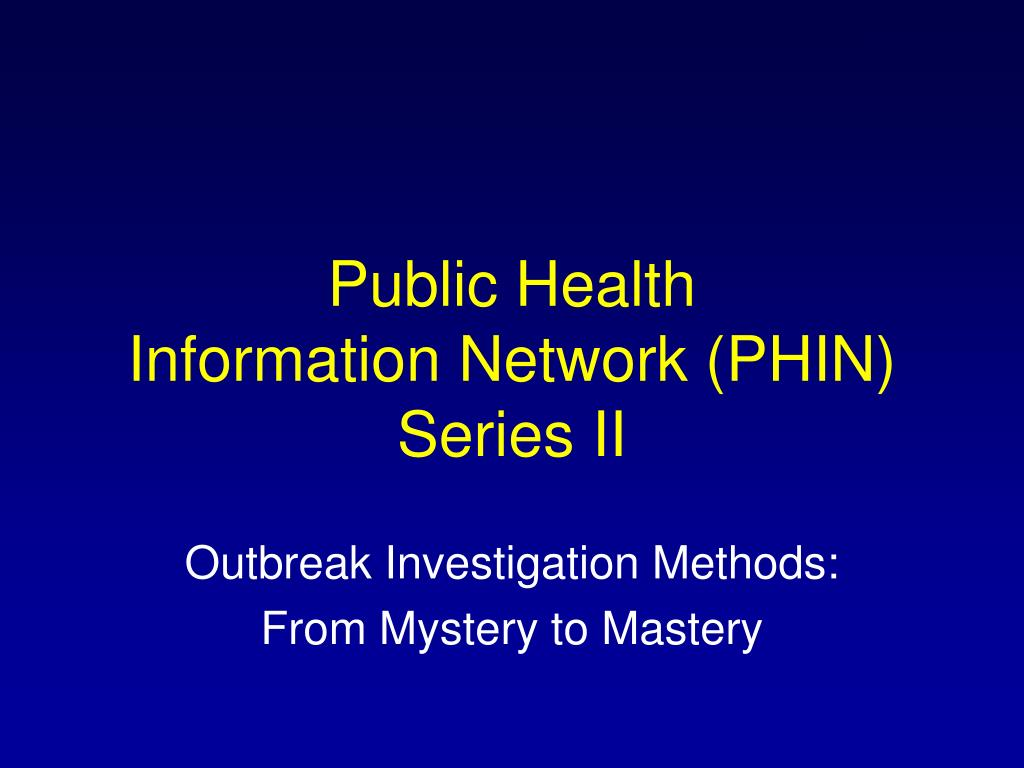 public health information network phin series ii l.