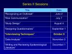 series ii sessions