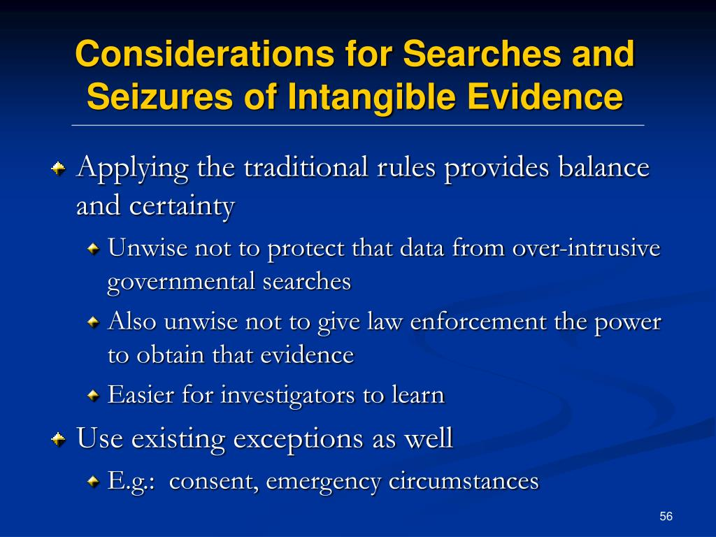Considerations for Searches and Seizures of Intangible Evidence