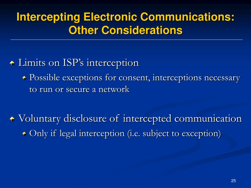 Intercepting Electronic Communications: