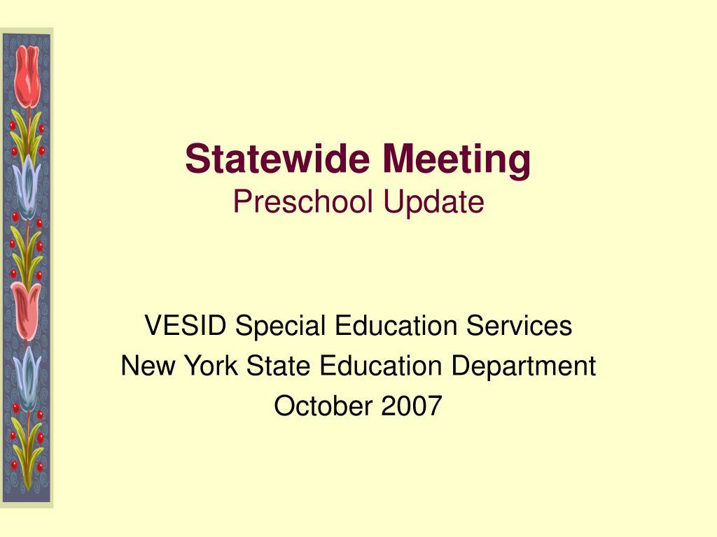 statewide meeting preschool update l.