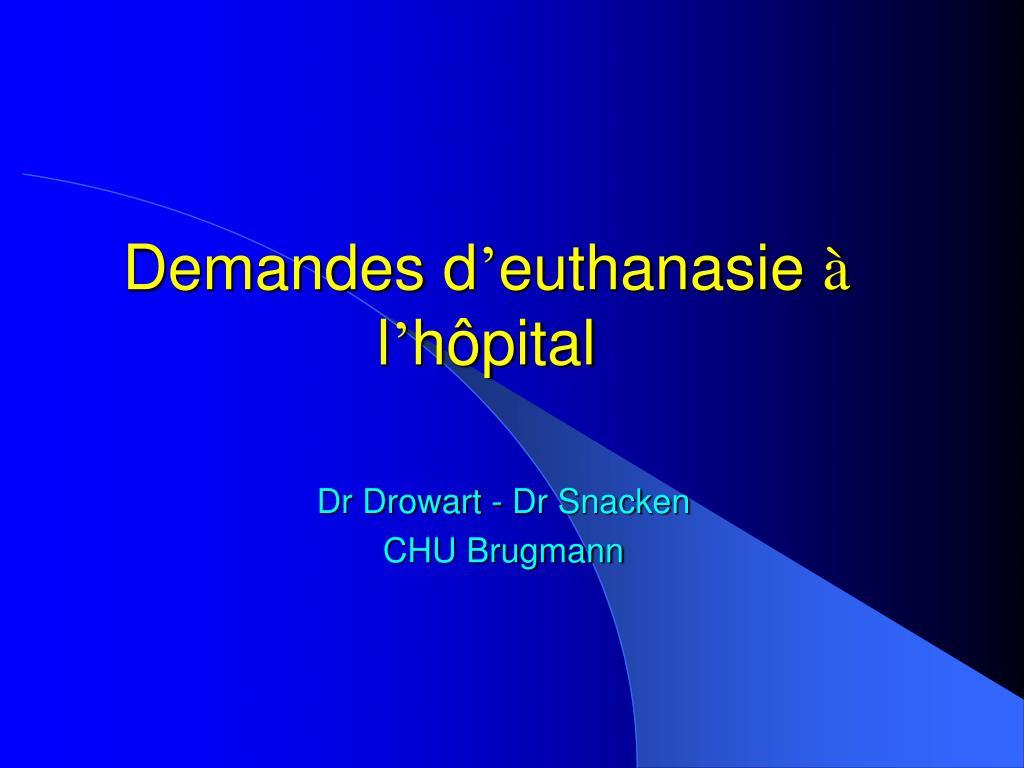 demandes d euthanasie l h pital l.