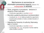 mechanisms to economize on information processing capacity galbraith 1977 manipulable in morse