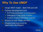why to use umdf