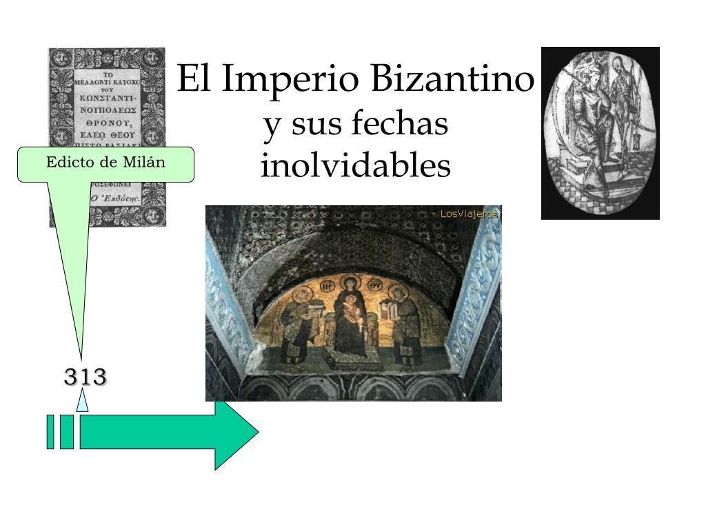 el imperio bizantino y sus fechas inolvidables l.