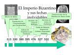 el imperio bizantino y sus fechas inolvidables7
