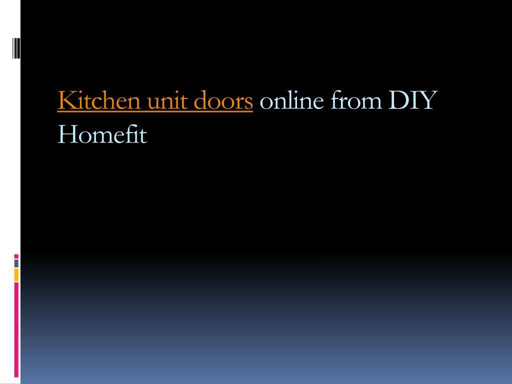 kitchen unit doors online from diy homefit l.