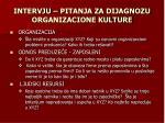 intervju pitanja za dijagnozu organizacione kulture