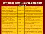 zatvorena pitanja o organizacionoj kulturi48