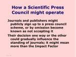 how a scientific press council might operate