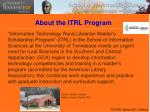 about the itrl program