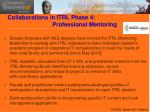 collaborations in itrl phase 4 professional mentoring