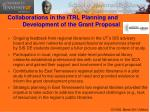 collaborations in the itrl planning and development of the grant proposal