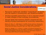 social justice considerations
