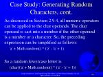 case study generating random characters cont60