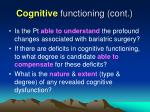 cognitive functioning cont