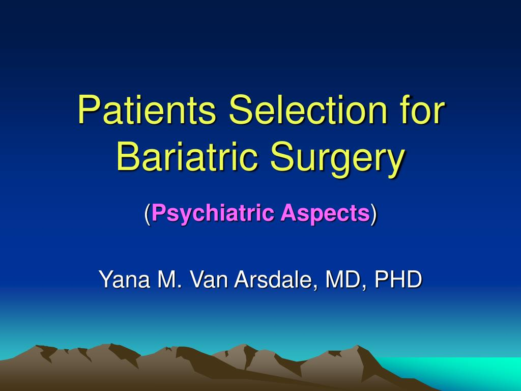 patients selection for bariatric surgery l.