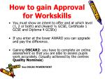 how to gain approval for workskills