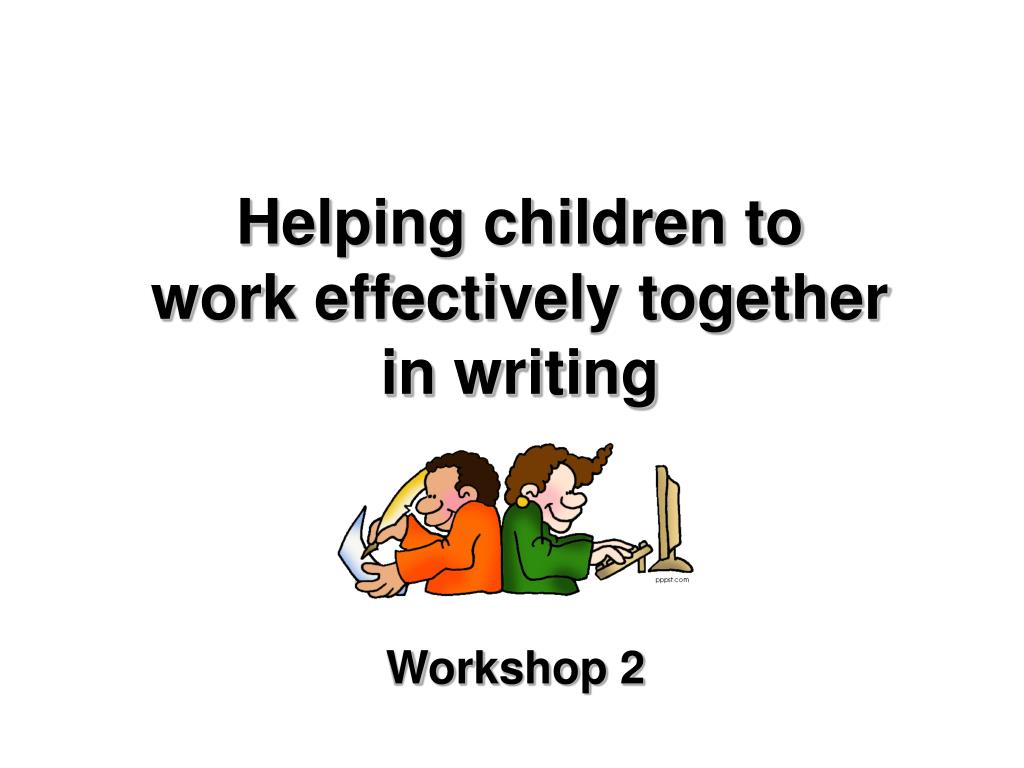 helping children to work effectively together in writing l.