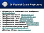 26 federal grant resources44