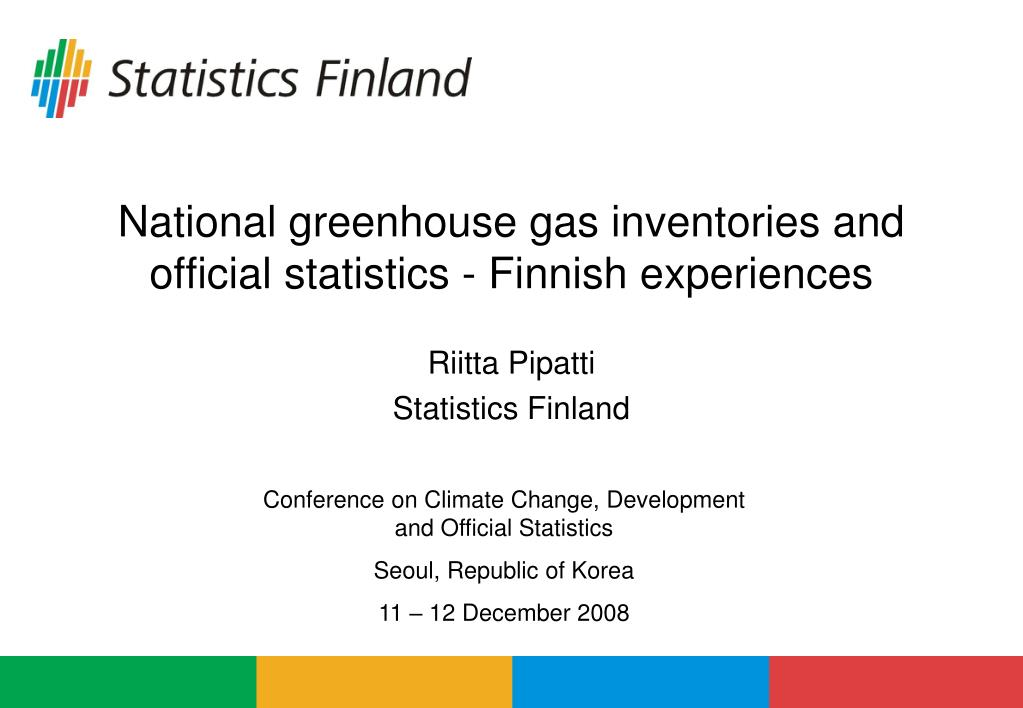 national greenhouse gas inventories and official statistics finnish experiences l.