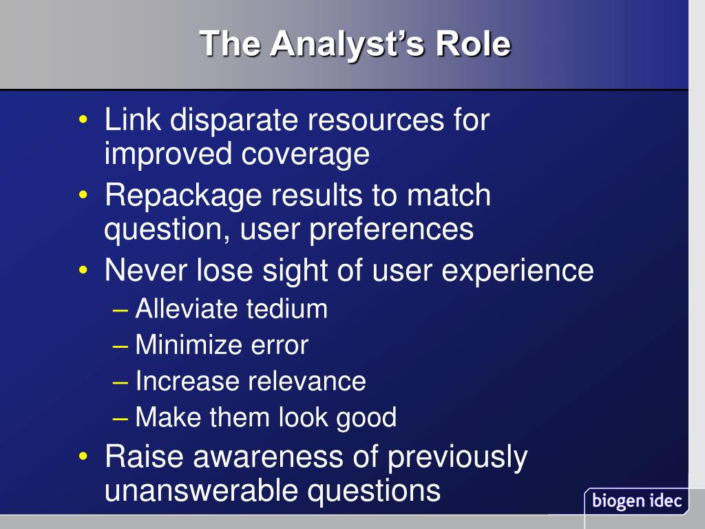 The Analyst's Role