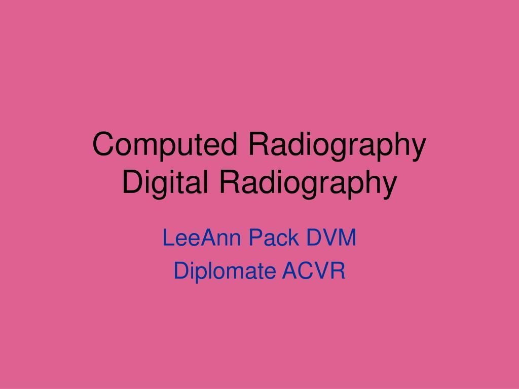 computed radiography digital radiography l.