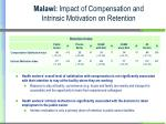 malawi impact of compensation and intrinsic motivation on retention