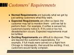 customers requirements