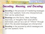 decoding meaning and encoding