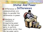 status and power d i fferences