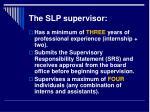 the slp supervisor