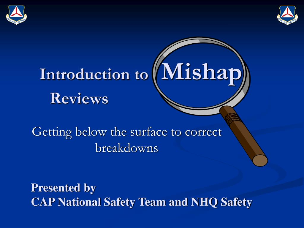 introduction to mishap reviews l.