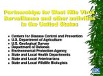 partnerships for west nile virus surveillance and other activities in the united states