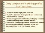 drug companies make big profits from vaccines