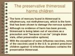 the preservative thimerosal harms children