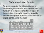data acquisition function24