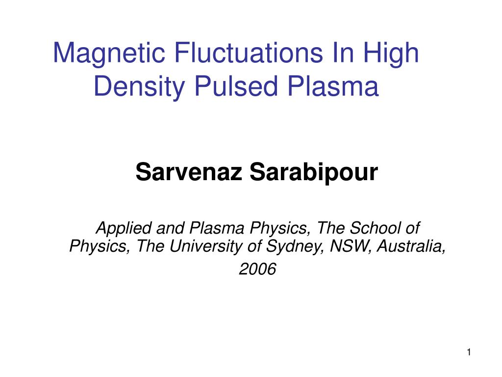 magnetic fluctuations in high density pulsed plasma l.