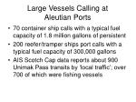 large vessels calling at aleutian ports