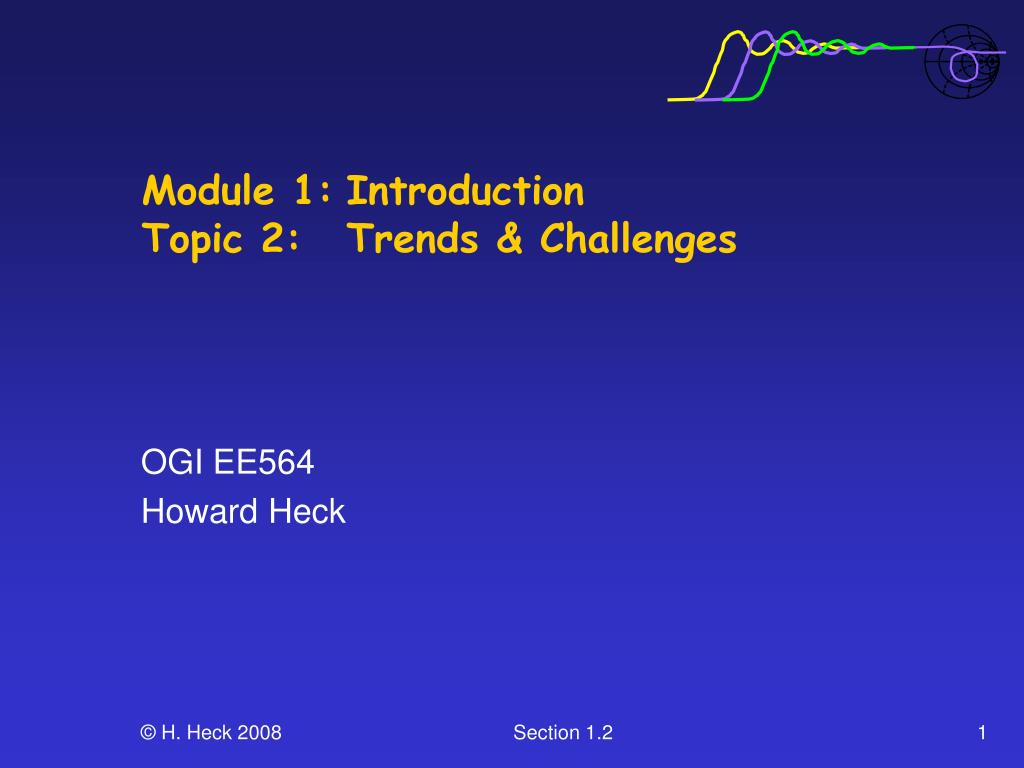 module 1 introduction topic 2 trends challenges l.
