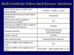 birth certificate follow back surveys attributes
