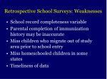 retrospective school surveys weaknesses