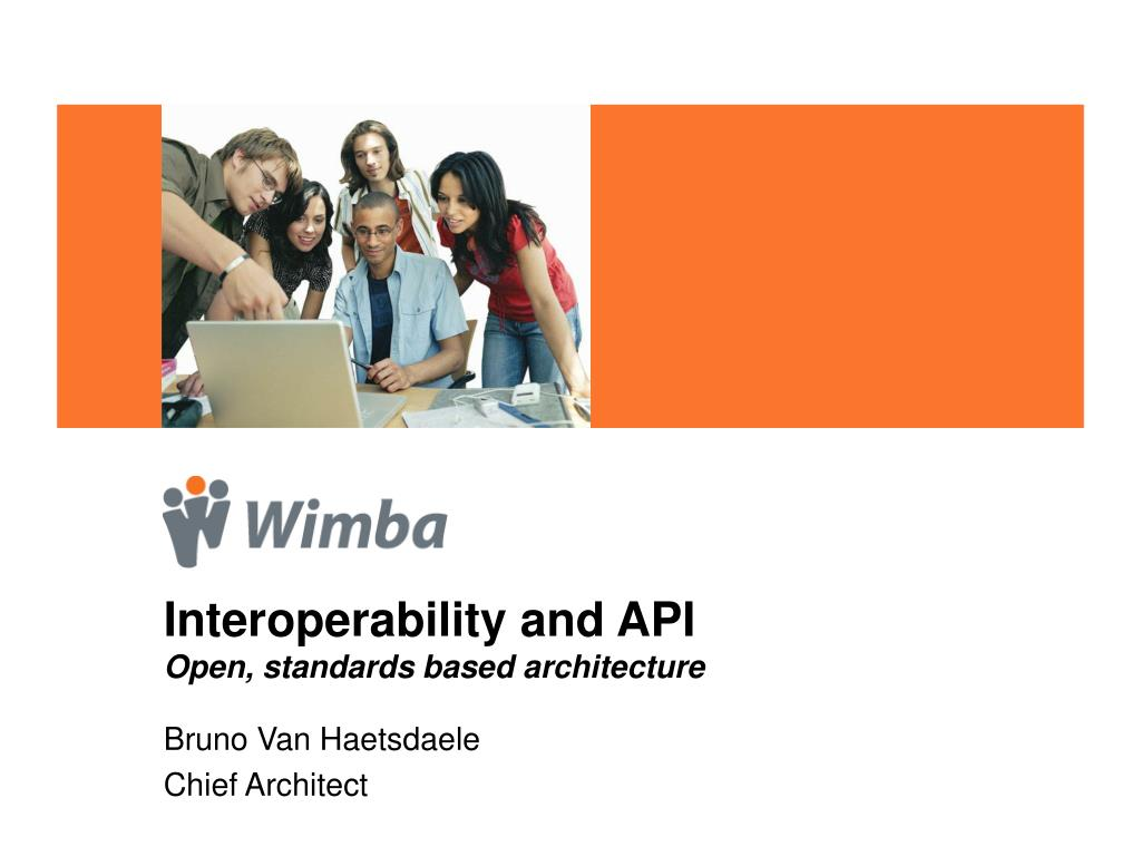 interoperability and api open standards based architecture l.