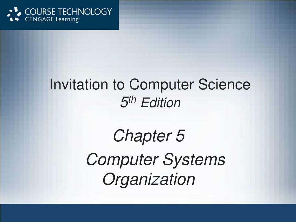 invitation to computer science 5 th edition l.