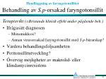 behandling av s p orsakad faryngotonsillit21