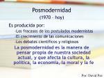 posmodernidad 1970 hoy