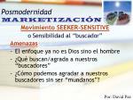 posmodernidad marketizaci n31
