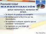posmodernidad marketizaci n32