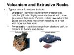 volcanism and extrusive rocks31