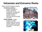 volcanism and extrusive rocks36